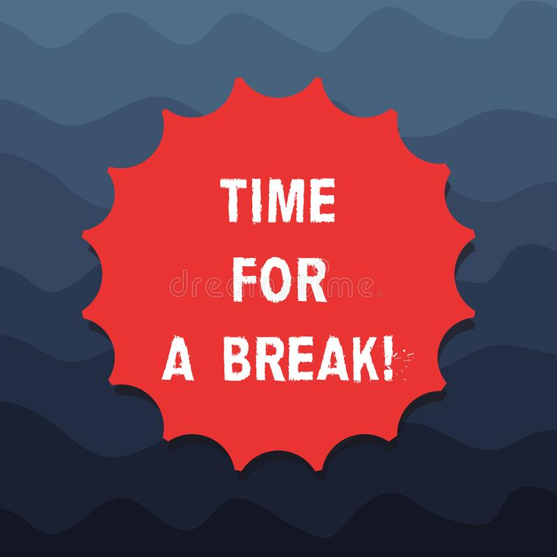 Inscription de la note montrant l'heure pour une coupure Photo d'affaires présentant faisant une pause à partir du travail ou de  illustration libre de droits