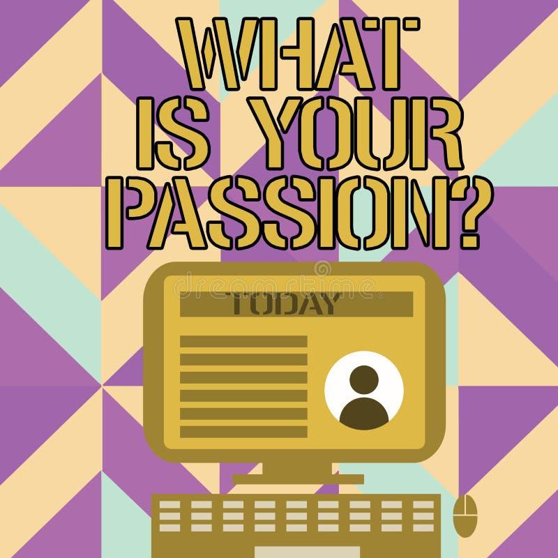 Inscription des textes d'écriture ce qui est votre question de passion Signification de concept s'enquérant de son fort et à pein illustration de vecteur