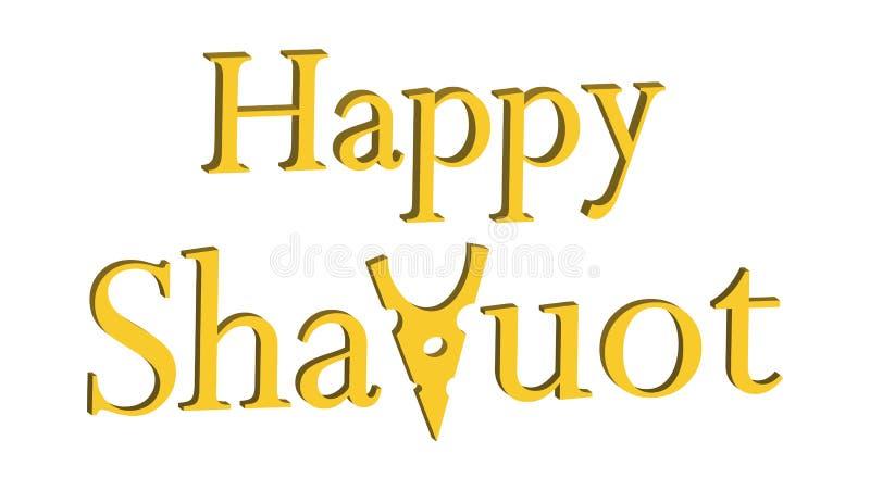 Inscription en vrac Shavuot heureux des vacances juives de Shavuot, d'isolement sur le fond blanc illustration libre de droits