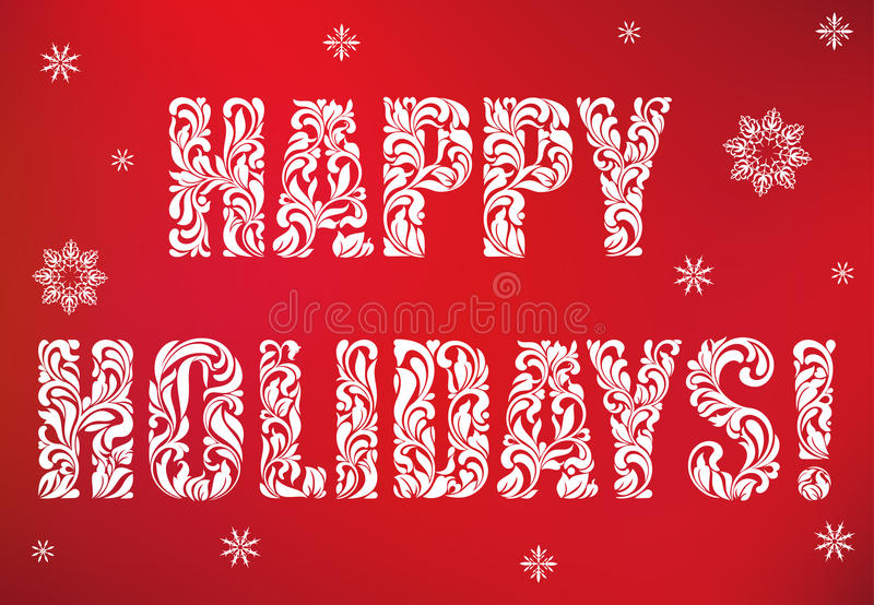 Inscription: Happy Holidays on a red background. Decorative Font with swirls and floral elements. stock illustration