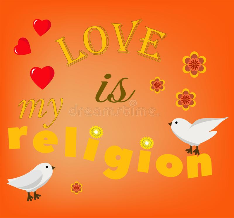 Love is my religion stock illustration