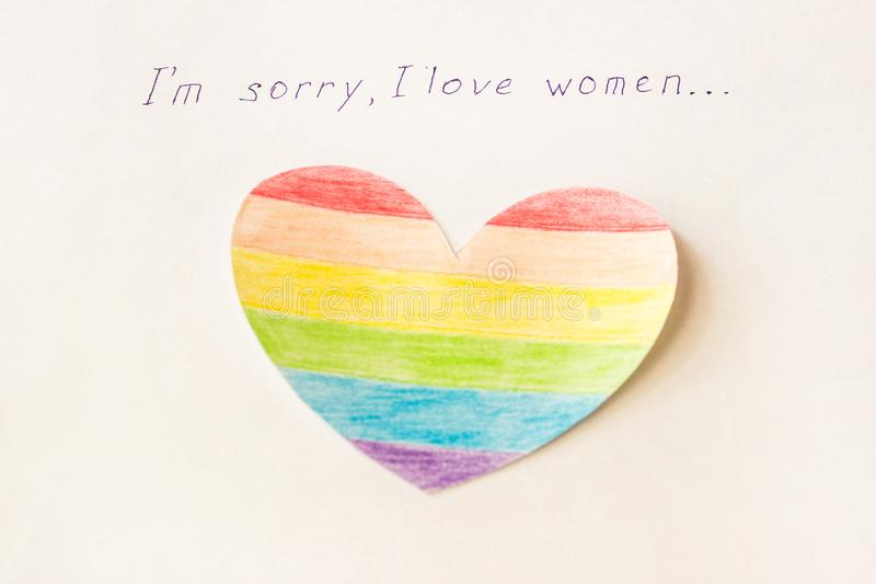 Inscription on white background I`m sorry I love women, heart in the form of a flag LGBT, lesbian and same-sex marriage. Inscription on white background I`m stock photo