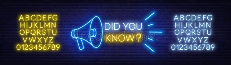 Insegna al neon avete saputo con il megafono sui precedenti del muro di mattoni Alfabeto al neon illustrazione di stock