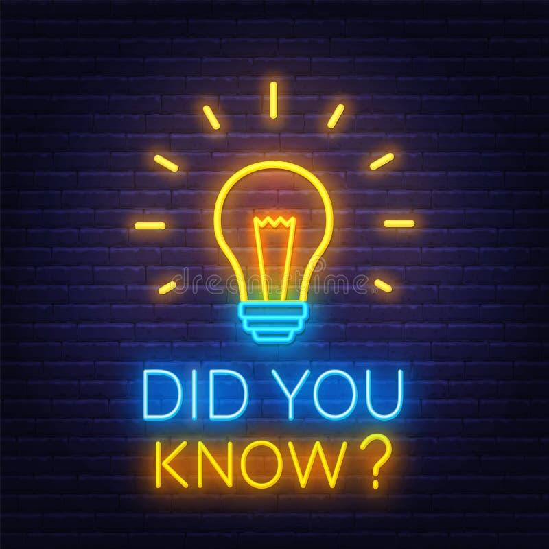 Insegna al neon avete saputo con la lampadina sui precedenti del muro di mattoni illustrazione vettoriale