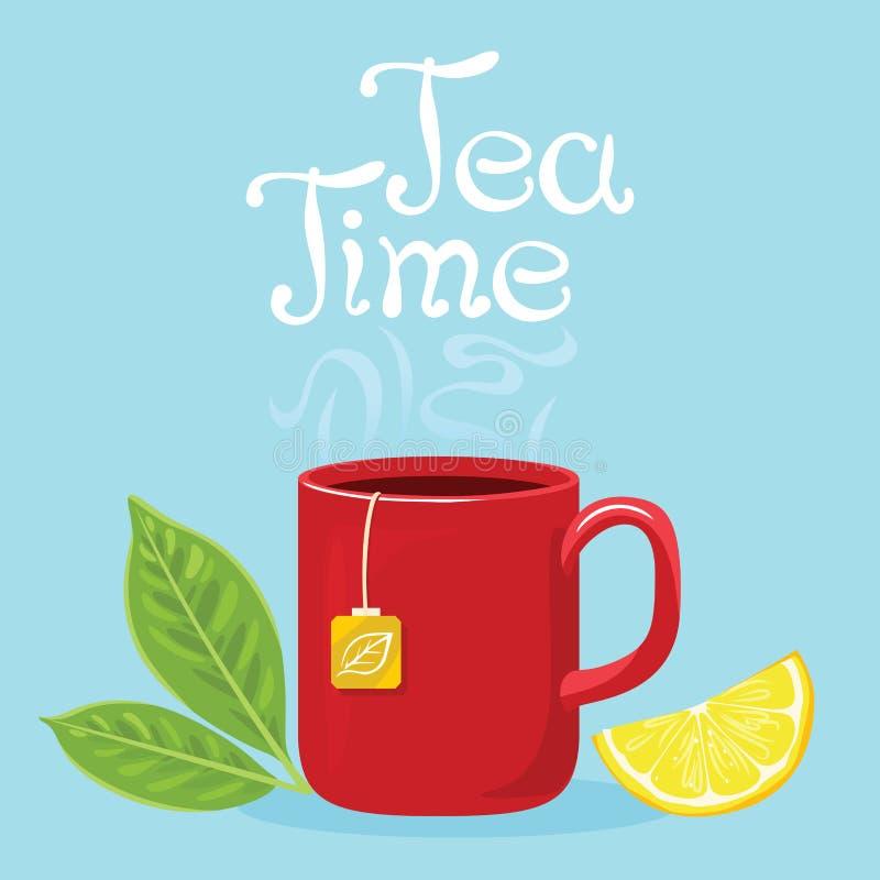 Insegna di tempo del t? Tazza rossa con la bevanda di cottura a vapore calda royalty illustrazione gratis