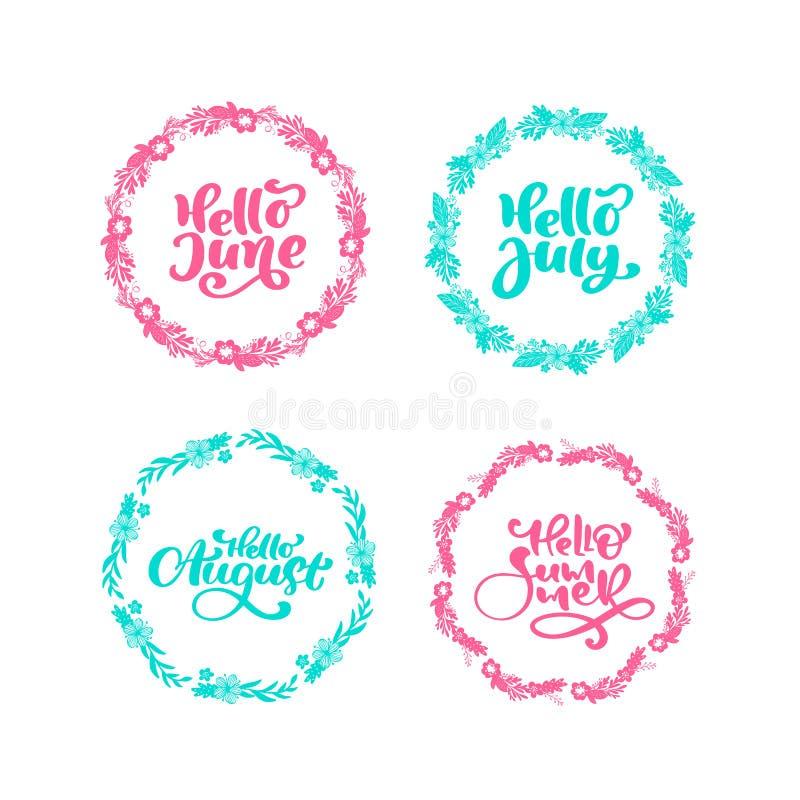 Insieme di estate delle frasi calligrafiche decorative ciao giugno di vettore disegnato a mano, ciao luglio, ciao augusto, ciao e illustrazione vettoriale