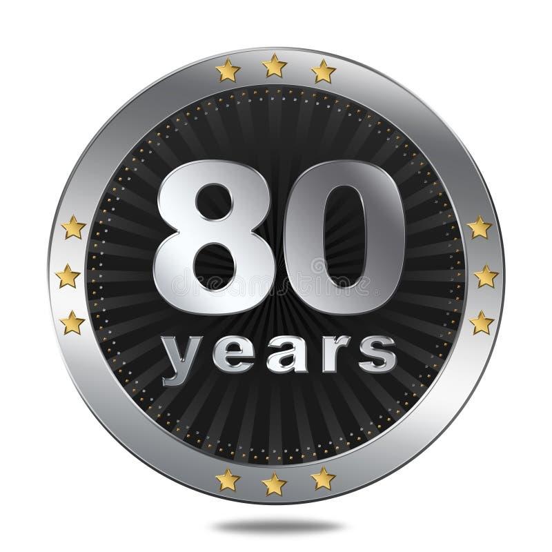 Insigne de 80 anniversaires - couleur argentée illustration stock