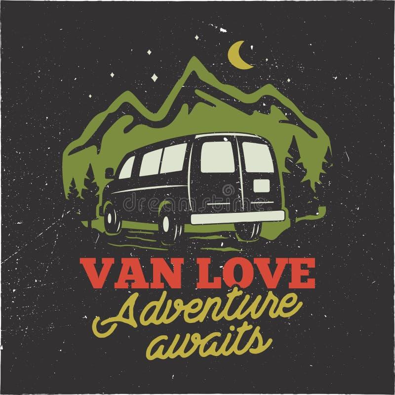 Insigne tiré par la main de logo de camp de vintage Van love - l'adenture attend la citation Profondément satisfait dans le conce illustration de vecteur