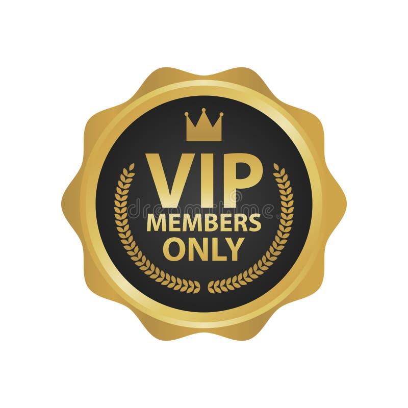 Insignias de oro superiores de los miembros del Vip solamente Ejemplo redondo de la etiqueta del oro stock de ilustración