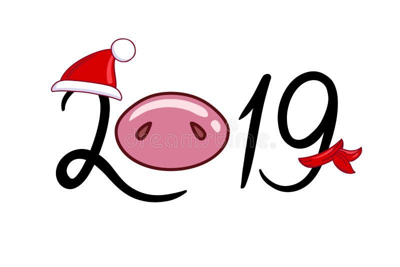 Inskriften 2019 med en svinnäsa i en hatt och en halsduk royaltyfri illustrationer