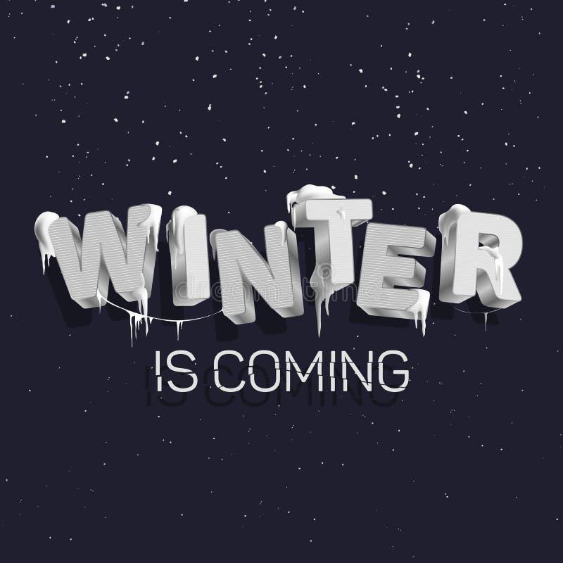 Inskriften 'vinter kommer 'i stilen av 3D, är bokstäverna färgad silver som är snö och istappar royaltyfri illustrationer