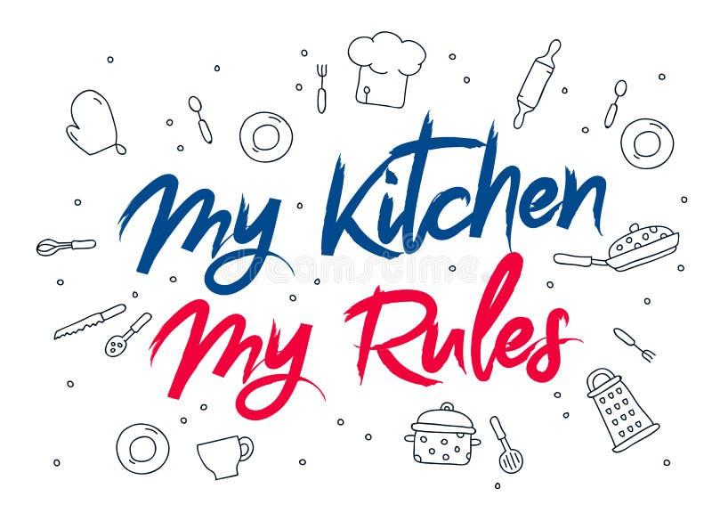 Inskrypcja Mój kuchnia - mój reguły royalty ilustracja
