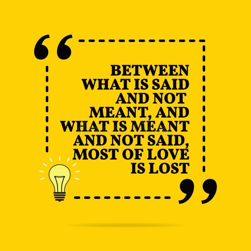 Inspiracyjna motywacyjna wycena Najwięcej miłość jest gubjącym wektorem między czym, czym powie i no znaczy, i znaczy i no powie royalty ilustracja