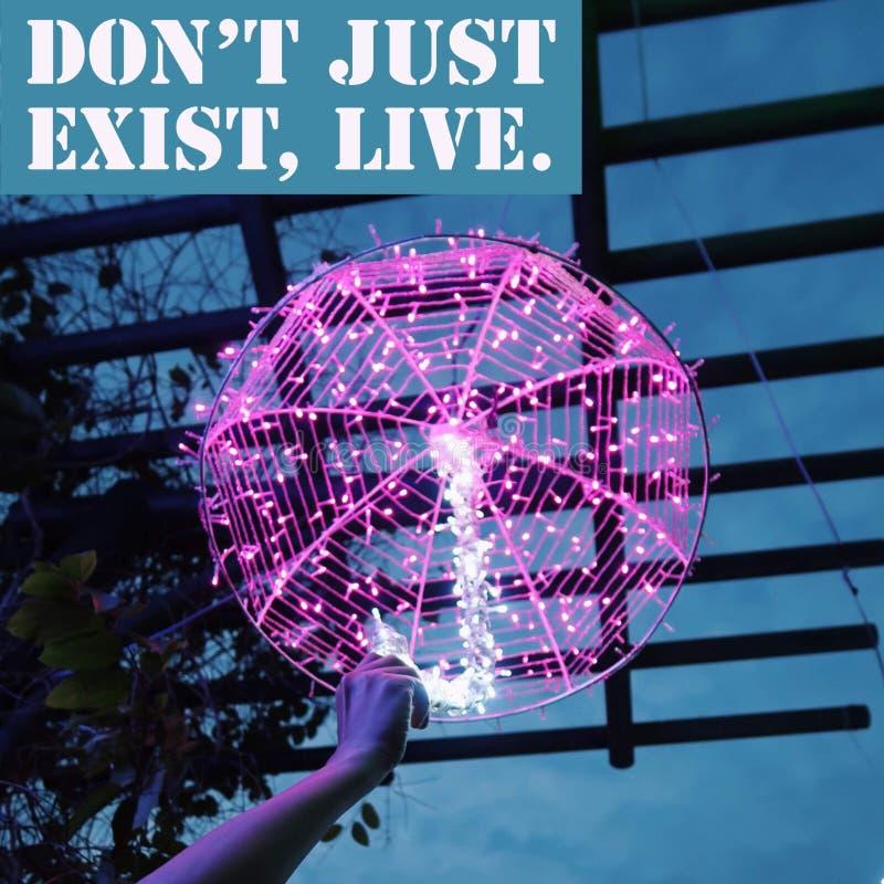 Inspiracyjny motywacyjny wycena ` Don ` t właśnie istnieje, żywy ` fotografia stock