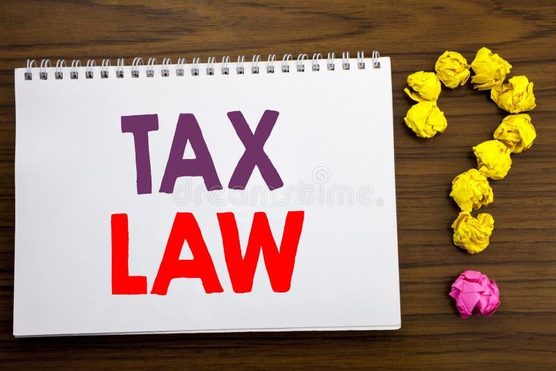 Inspiration conceptuelle de légende d'écriture de main montrant le droit fiscal Concept d'affaires pour la loi fiscale d'impositi photographie stock libre de droits