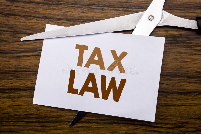 Inspiration de légende des textes d'écriture de main montrant le droit fiscal Concept d'affaires pour la loi fiscale d'imposition photo libre de droits