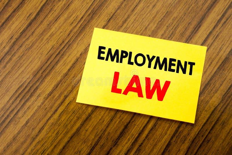 Inspiration de légende des textes d'écriture de main montrant le droit de l'emploi Concept d'affaires pour la justice juridique d photos stock
