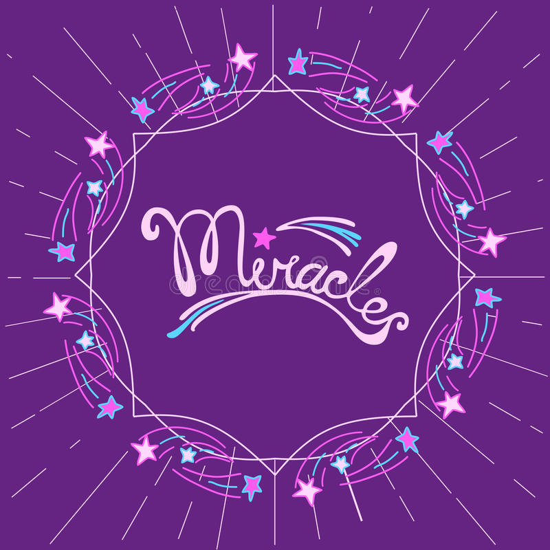 Inspiration Quotation Miracles. Miracles. Hand drawn lettering. Inspiration Quotation Miracles, star flying. Modern calligraphy. Doodle frame border, decorative vector illustration