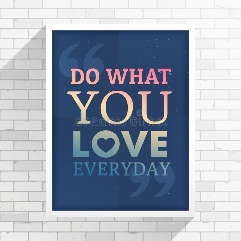 Inspiration quotation on a white frame place on white wall stock illustration