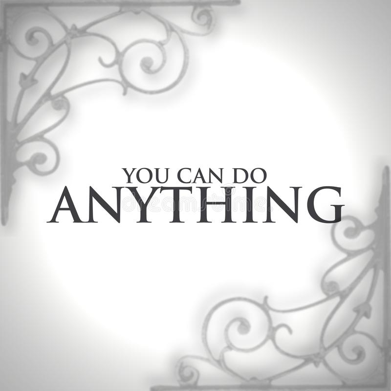 Inspiration quotation - you can do anything royalty free illustration