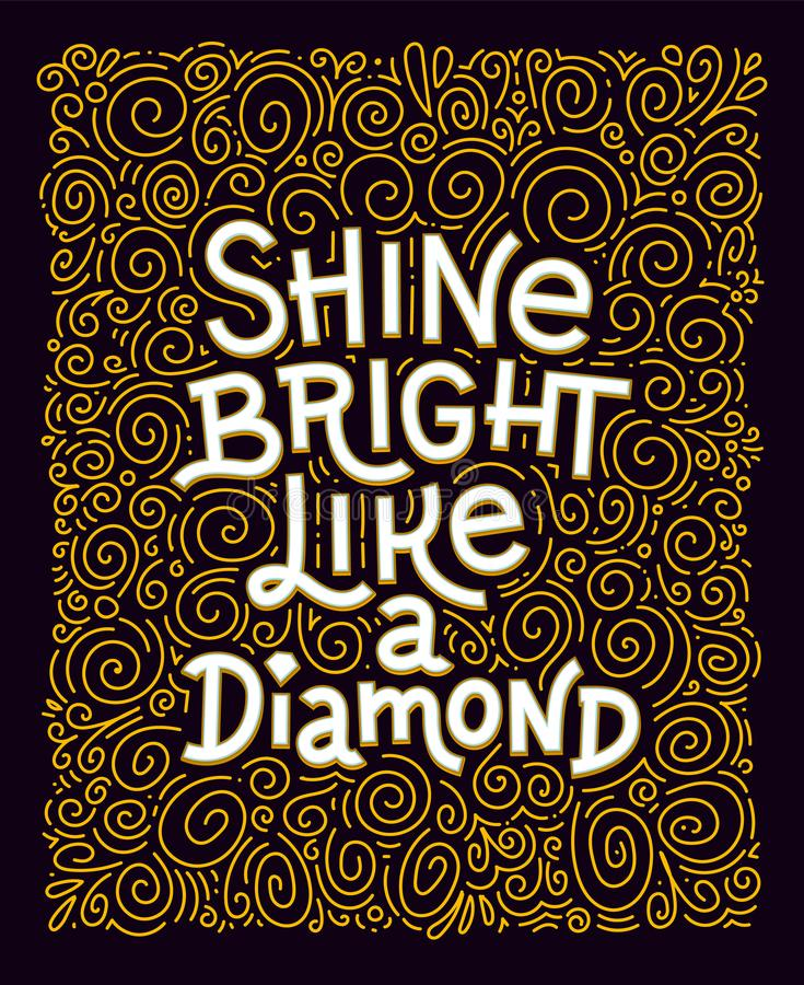 Inspiration quote. Shine bright like a diamond lettering royalty free illustration