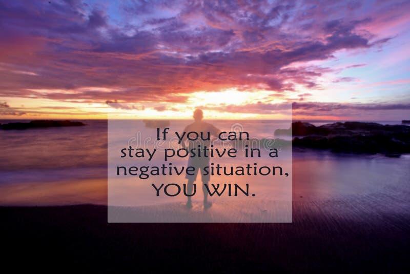 Inspirational citaat als u in een negatieve situatie positief kunt blijven, u wint met onscherp beeld van een mens status die bek royalty-vrije stock afbeeldingen