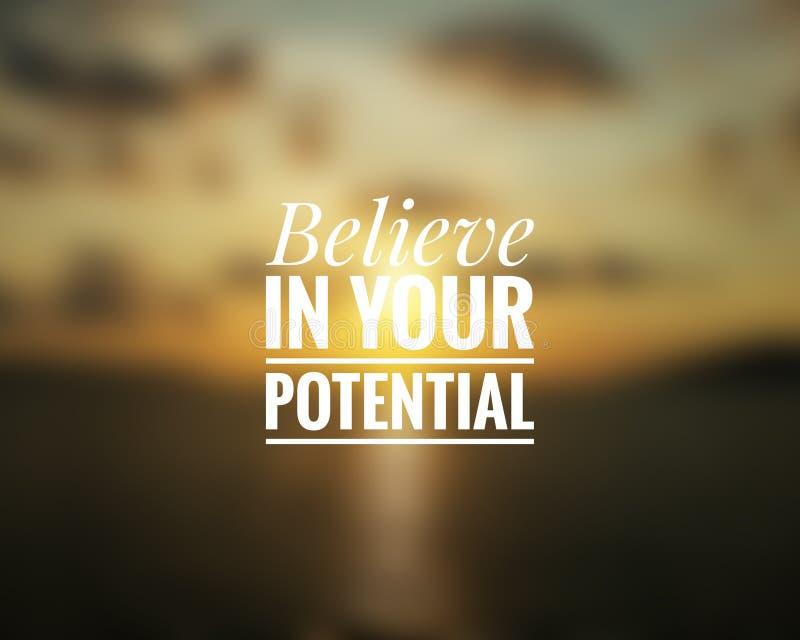 Inspirational citaat - geloof in uw potentieel royalty-vrije stock afbeeldingen