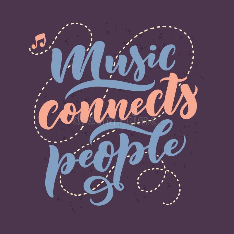 Inspirational citaat over muziek Hand getrokken uitstekende illustratie met het van letters voorzien Uitdrukking voor druk op t-s royalty-vrije illustratie