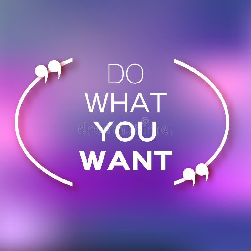 Inspirational citaat van de tekstbel & x22; Doe wat u want& x22; stock illustratie