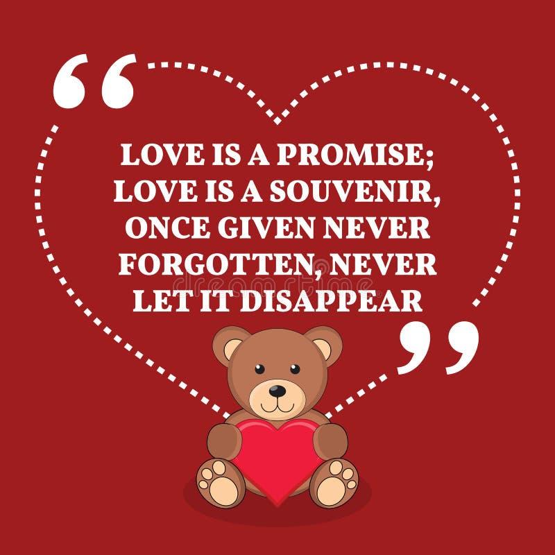 Inspirational citaat van het liefdehuwelijk De liefde is een belofte; de liefde is a stock illustratie