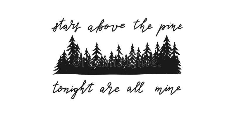 Inspirational en motievenhand geschreven citaat over sterren in de boshand getrokken de typografieaffiche van de bergpijnboom vector illustratie