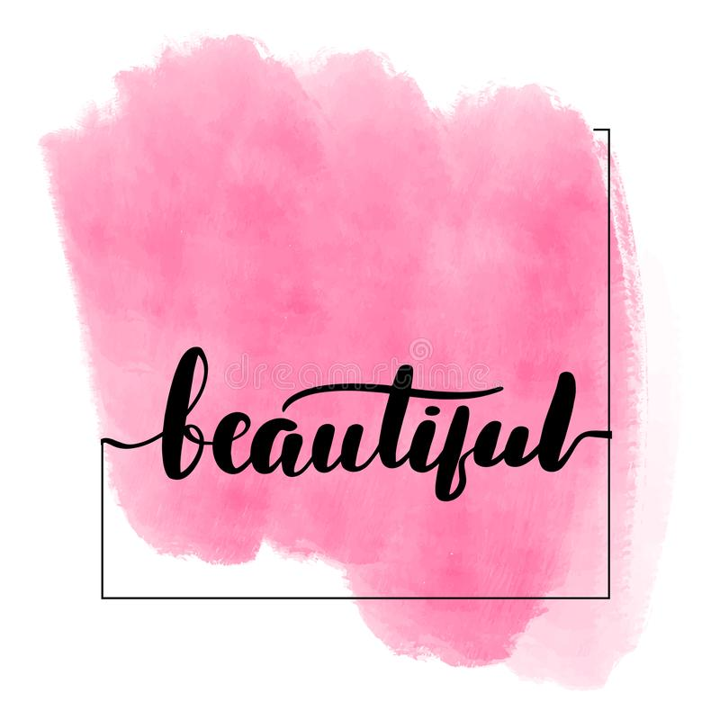 Inspirational handwritten brush lettering beautiful. royalty free illustration