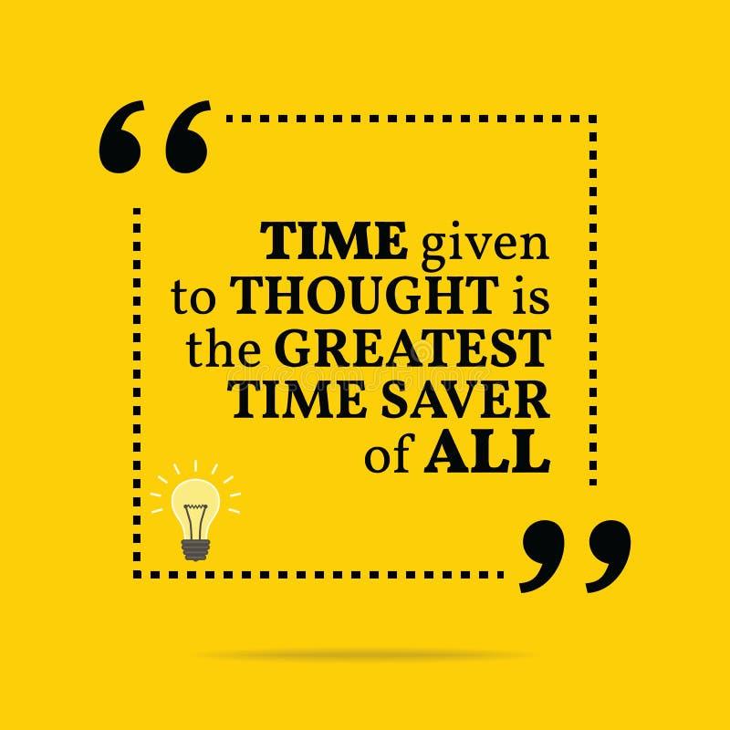 Inspirational motievencitaat De tijd aan gedachte wordt gegeven is g dat royalty-vrije illustratie