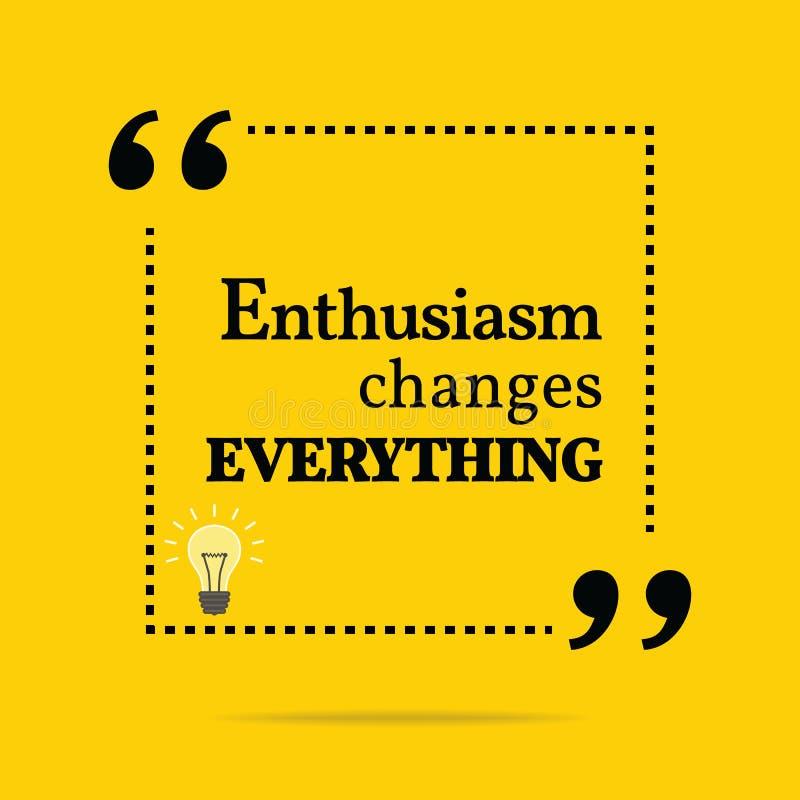 Inspirational motievencitaat Het enthousiasme verandert alles vector illustratie