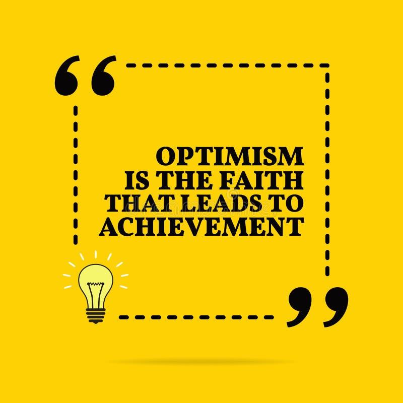 Inspirational motievencitaat Het optimisme is het geloof dat tot voltooiing leidt Vector eenvoudig ontwerp royalty-vrije illustratie