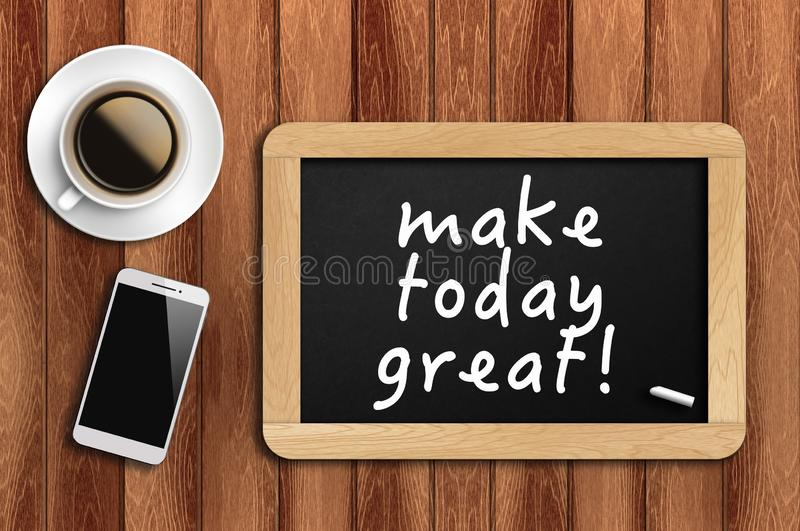 Inspirational motivating quote on chalkboard with coffee, phone and wooden background stock image
