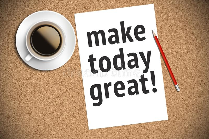 Inspirational motivating quote on paper with coffee, pencil and cork background stock image