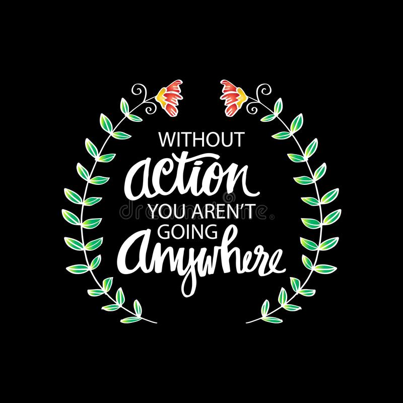 Inspirational motivating quotes by Mahatma Gandhi. Without action you aren`t going anywhere vector illustration