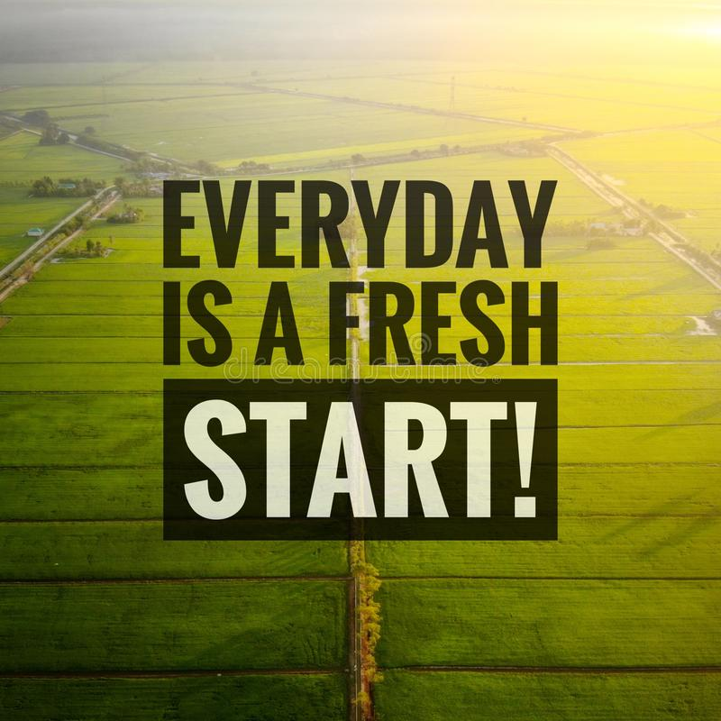 Inspirational motivating quotes on nature background. Everyday is a fresh start!. Inspirational, motivating, quotes, nature, background, everyday, new stock photography