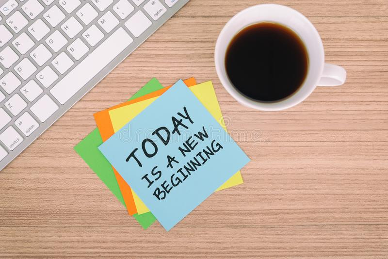 Life Quotes - Today is a new beginning. Inspirational and motivation Life Quotes - Today is a new beginning royalty free stock image