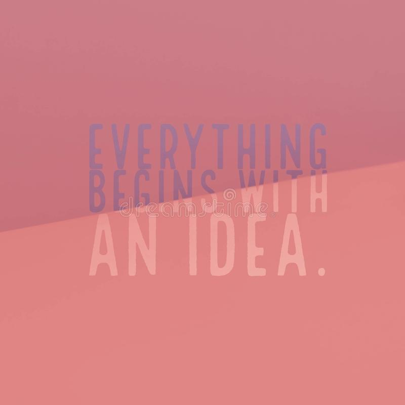 Inspirational motivational quote `Everything begins with an idea.` vector illustration