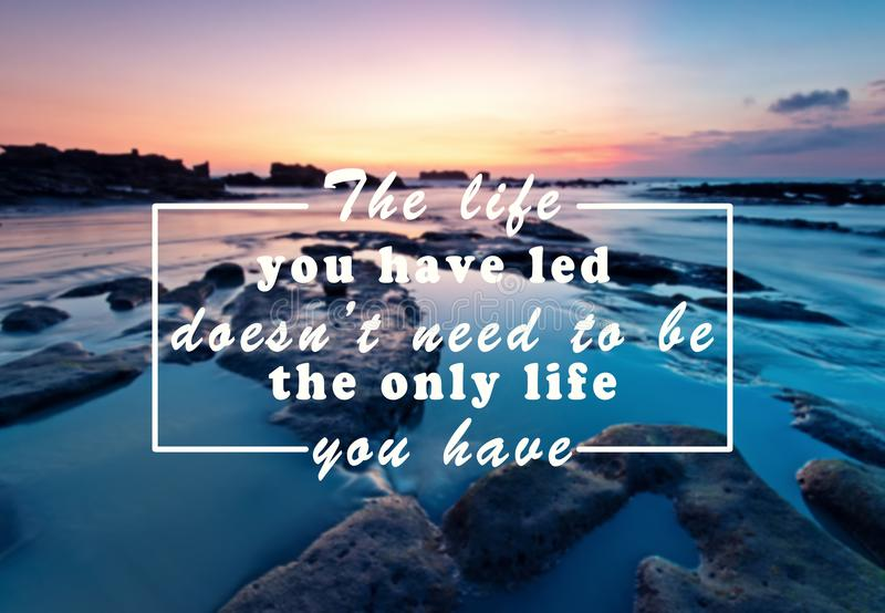 Inspirational and Motivational Quote royalty free stock photos