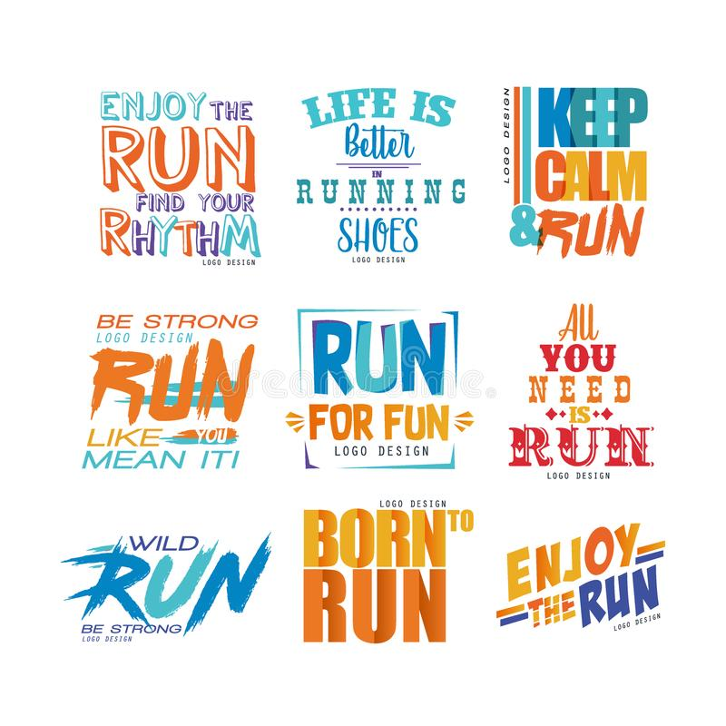 Inspirational and motivational slogans set, design element for running poster, card, decoration banner, print, badge royalty free illustration