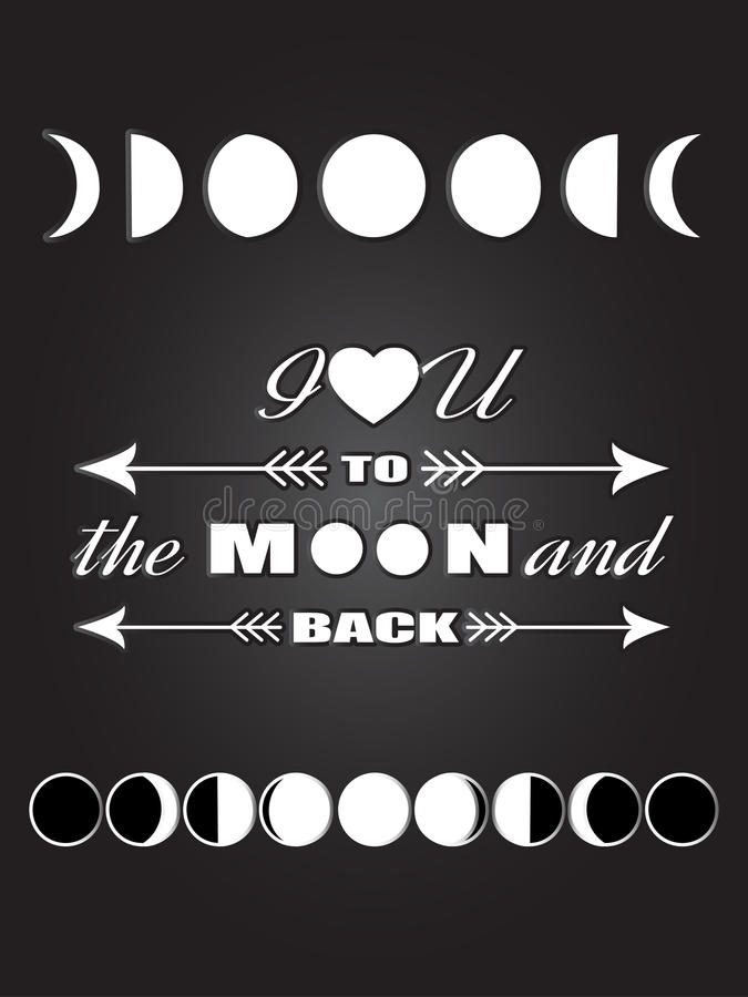 Inspirational quote Love quote lettering I love you to the moon and back with different moon phases Lunar black and white poster royalty free illustration