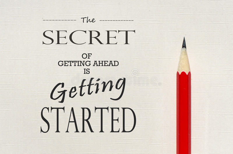 Inspirational quote: The secret of getting ahead is getting started royalty free stock photo