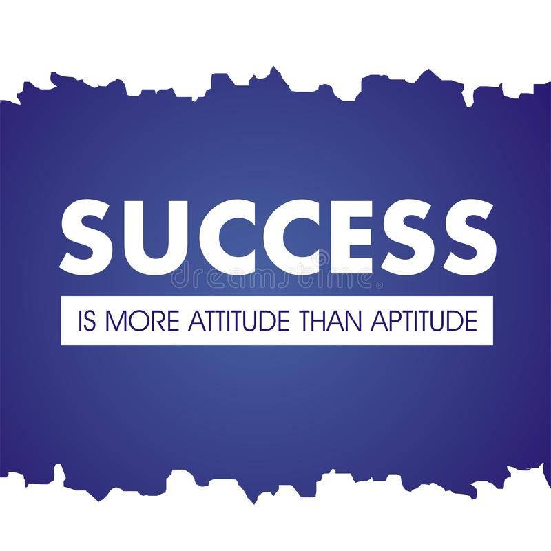 Inspirational quote. Success is more attitude than aptitude. royalty free illustration