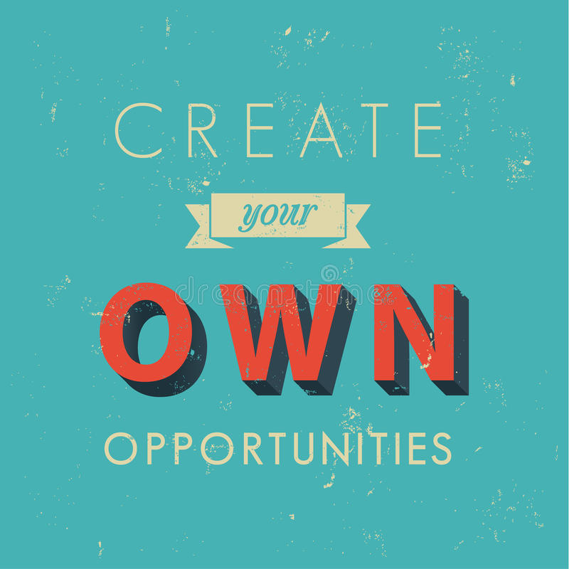 Inspirational quotes in retro style. Opportunity concept, vector background illustration vector illustration