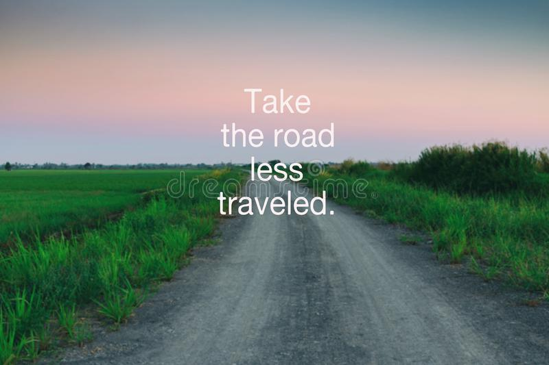 Life Quotes - Take the road less traveled stock photo