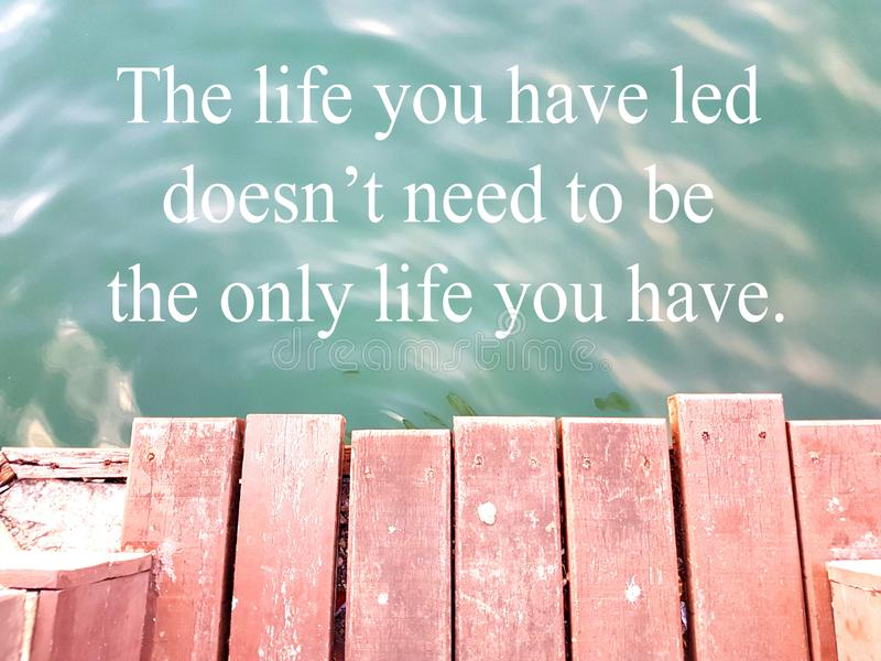 Quotes for simple thing in life stock images
