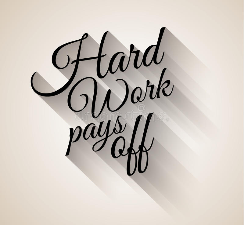 Inspirational Vintage Typo: Hard Work Pays Off royalty free illustration
